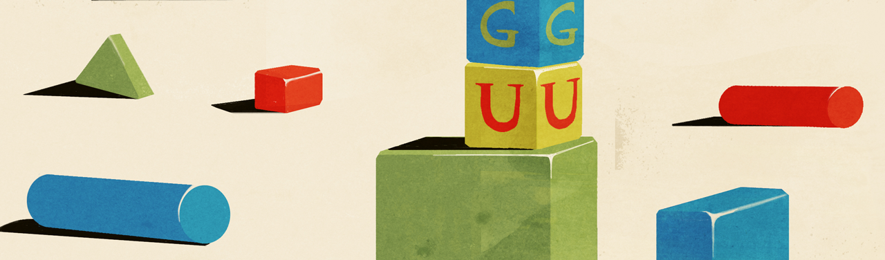"Illustration of several children's building blocks strewn around; 2 are stacked on top of each other and spell ""G"" ""U""."