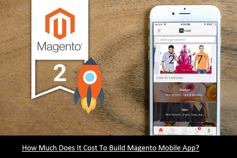How Much Does It Cost To Build Magento Mobile App
