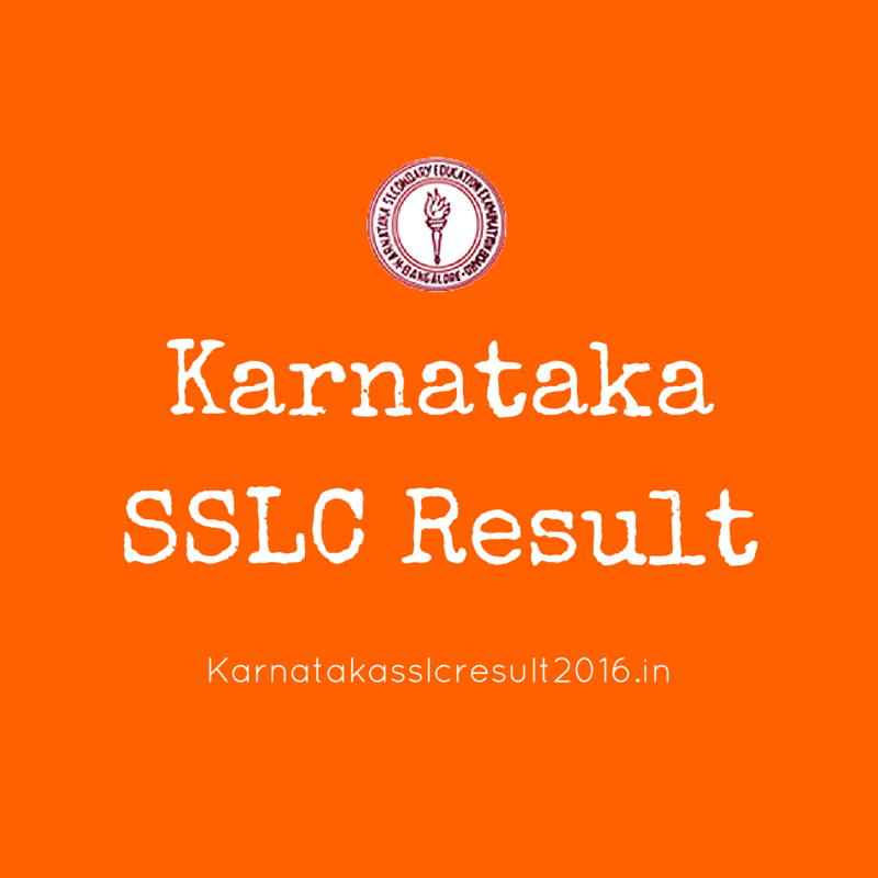 KARNATAKA SSLC RESULTS 2016, KARNATAKA 10TH RESULT 2016