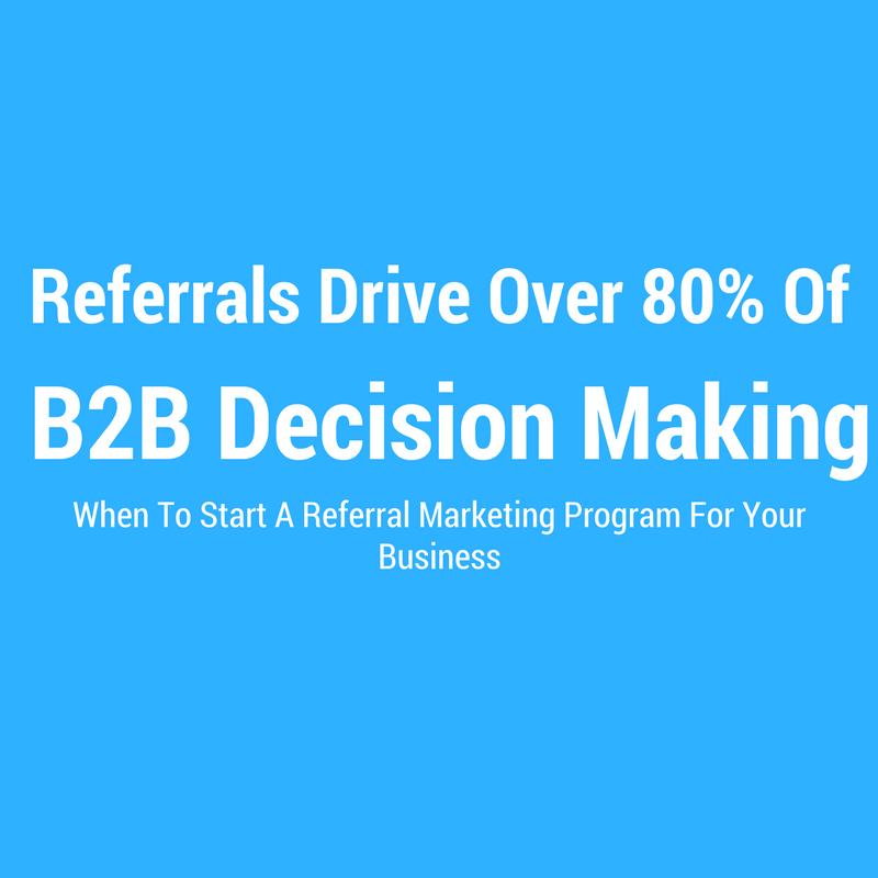 When should I add a referral marketing program to my sales