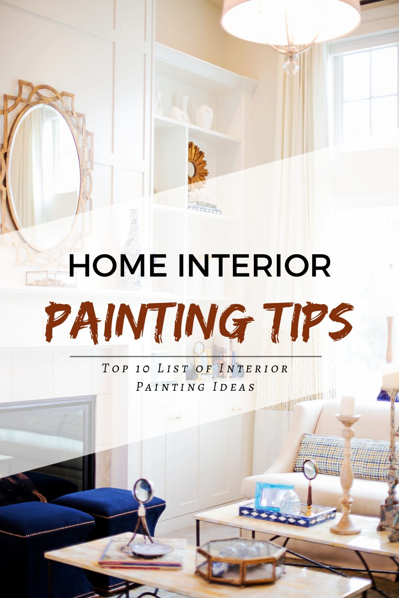 Ordinaire Home Interior Painting Tips To Make Your House More Lively