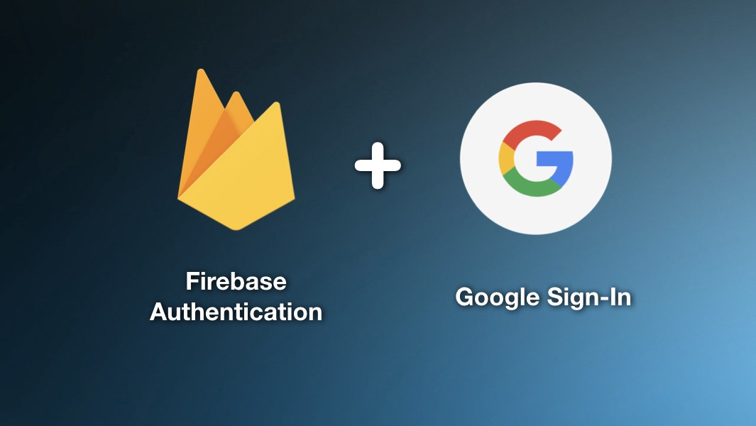 Integrate Google Sign-In with Firebase Authentication