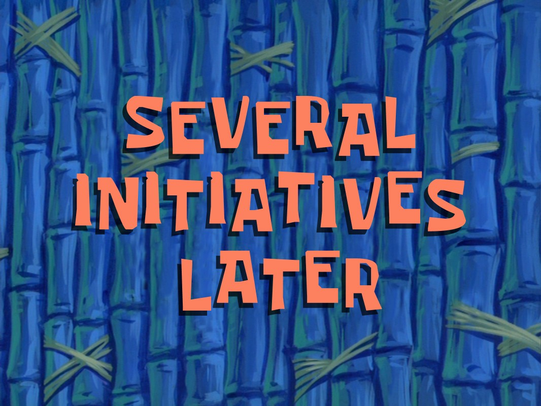 """Several initiatives later"" in Spongebob themed title card"