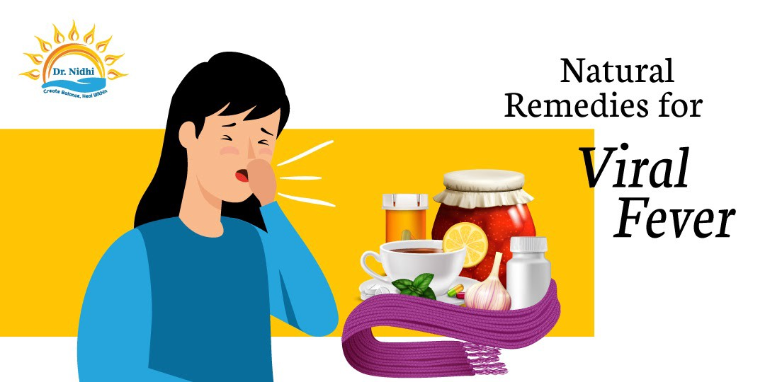 Natural Remedies for Viral Fever | PHCC | Holistic Healing | Homeopathy | Dr. Nidhi | Natural Remedies |