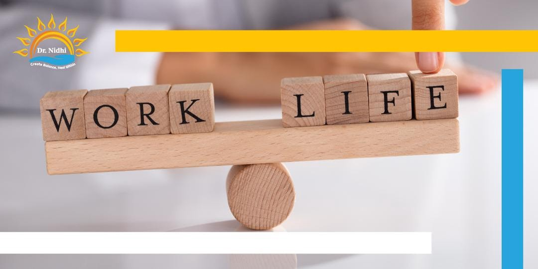 Finding a Balance and Making Time for Healthy Habits | Work life Balance tips | PHCC | Dr. Nidhi | Holistic Healing | Homeopathy | Balanced Lifestyle |
