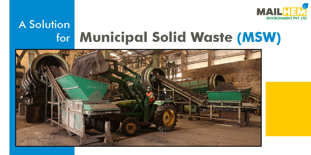 A Solution for Municipal Solid Waste (MSW) | Mailhem Environment | Waste Management |
