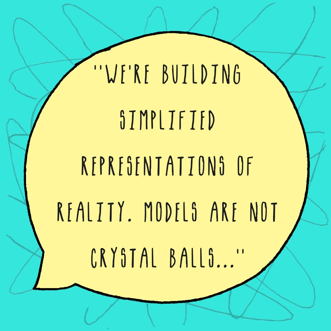 """""""We're building simplified representations of reality. Models are not crystal balls…"""" says Neil Ferguson."""