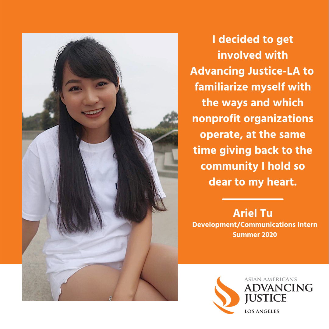 """Photo of Ariel Tu and her quote, """"I decided to get involved with Advancing Justice-LA to familiarize myself with the ways and which nonprofit organizations operate, at the same time giving back to the community I hold so dear to my heart."""""""
