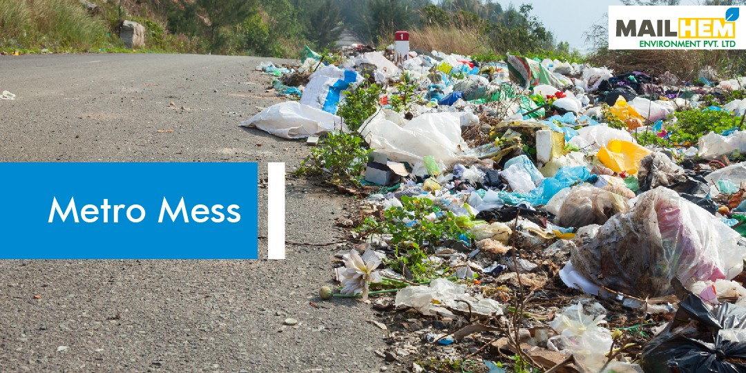 Metro Mess | Mailhem Environment | Waste Recycling | Waste Management |
