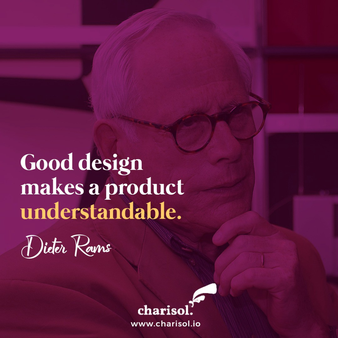Quote: Good design makes a product understandable — Dieter Rams