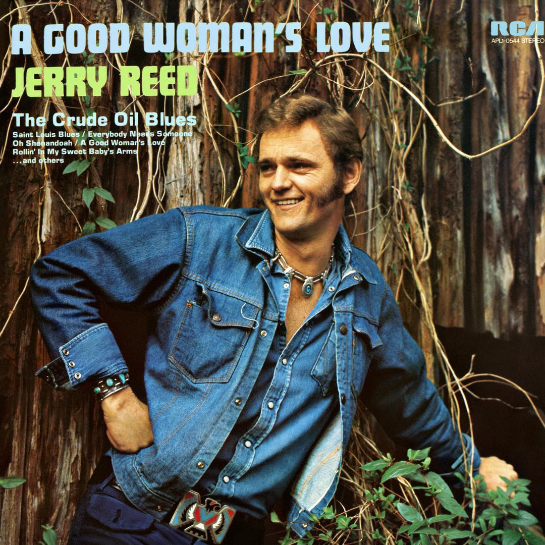 """Featuring lead single """"The Crude Oil Blues,"""" here is the 1974 cover of Jerry Reed's """"A Good Woman's Love"""" RCA Victor album."""