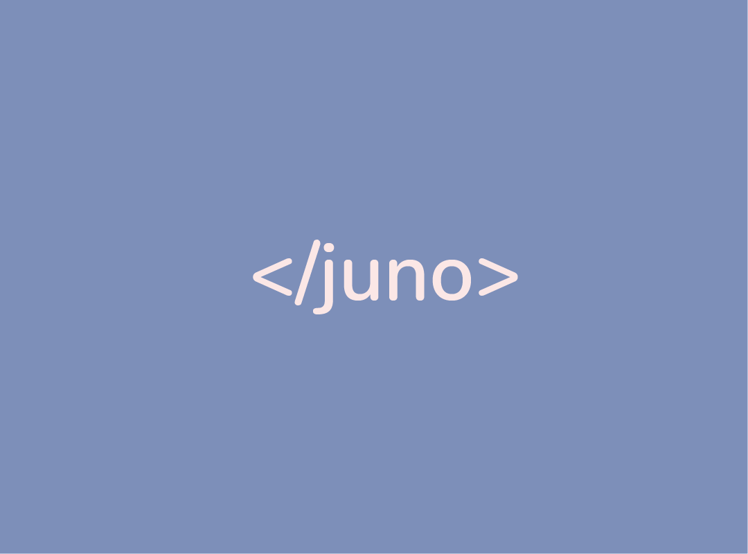 A closing HTML bracket with the word Juno inside to indicate the end of a journey
