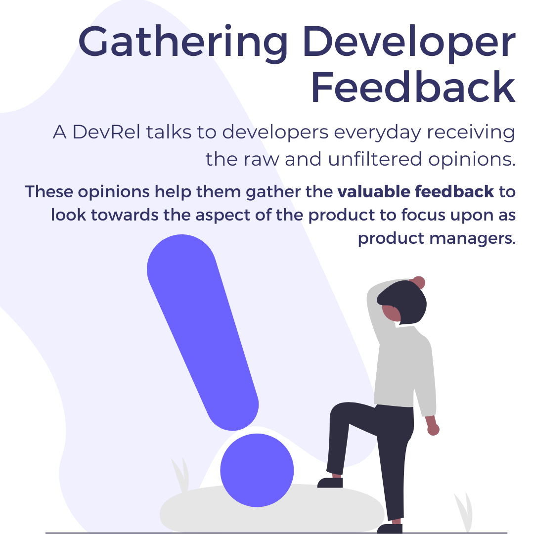 Gathering Developer Feedback. A DevRel talks to developers everyday receiving the raw and unfiltered opinions.