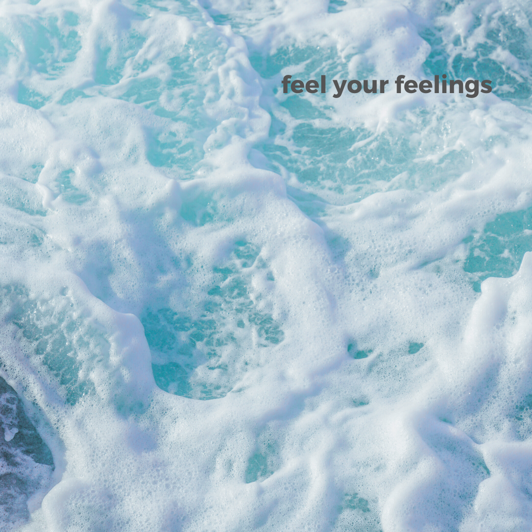 "Roiling waves of ocean water with superimposed text reading ""feel your feelings"""