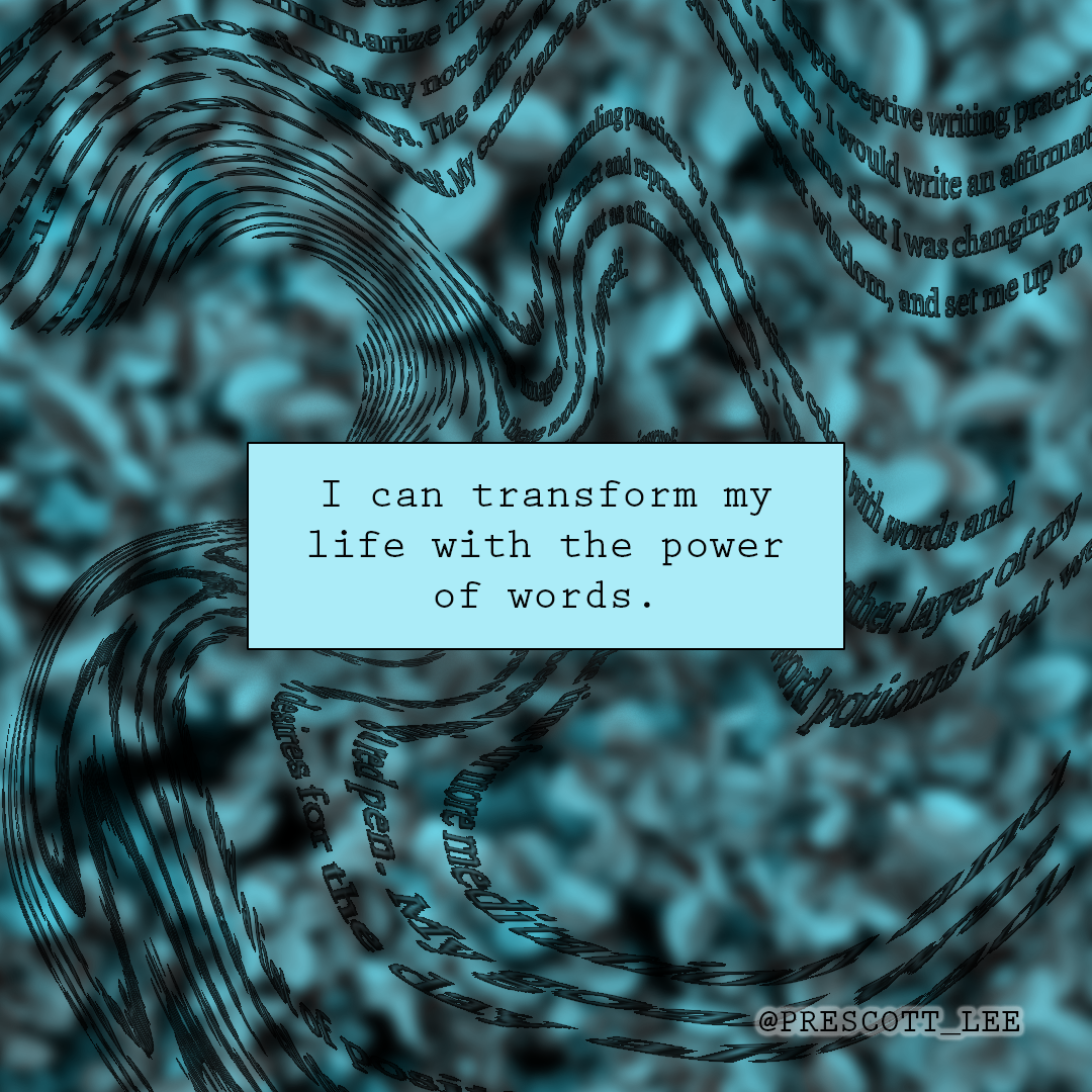 I can transform my life with the power of words