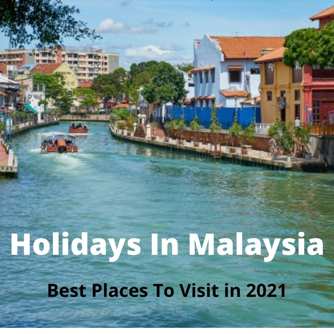 holidays-in-malaysia-2021