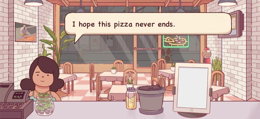 "Screenshot from a game: A short, young woman stands behind a pizzeria counter thanking you for making her order. She says ""I hope this pizza never ends."""