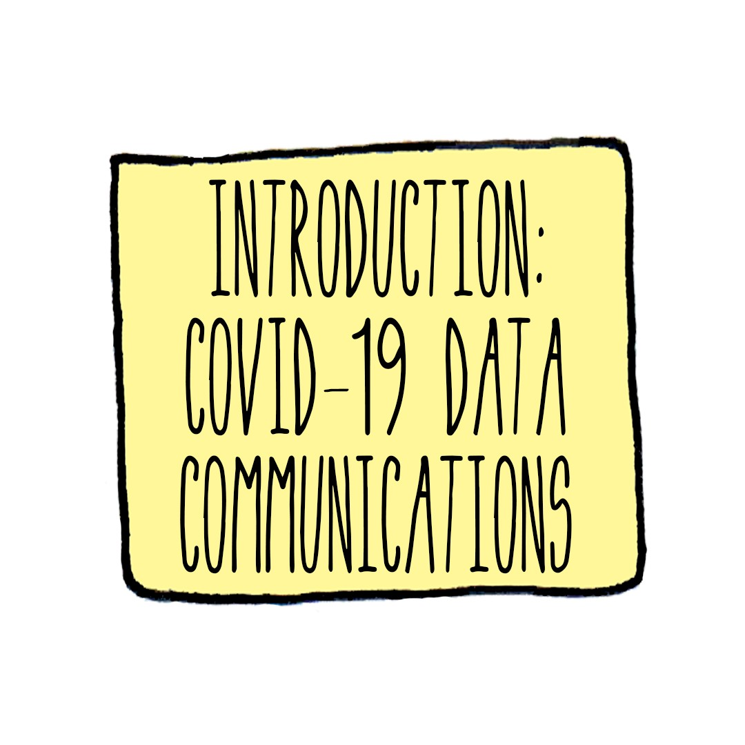 Caption box: Introduction to COVID-19 data communications