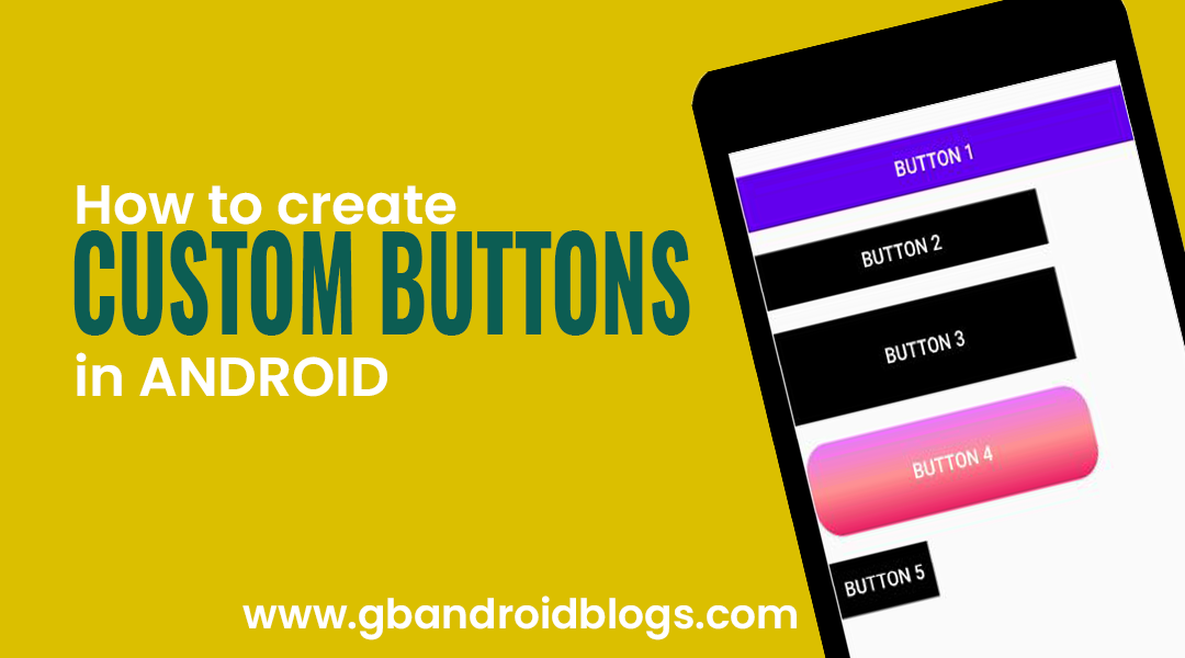 How to create Custom Buttons in Android