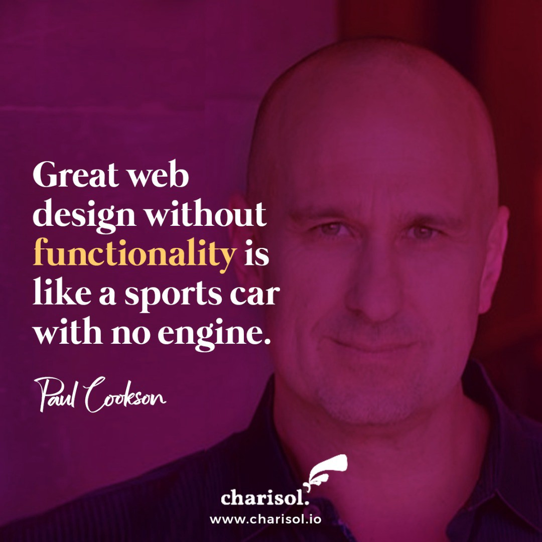 Quote: Great web design without funnctionality is like a sports car with no engine. — Paul Cookson