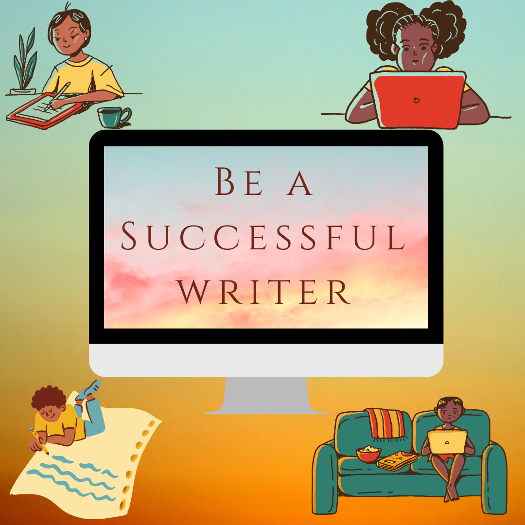 7 Practices Beginning Writers Can Do to Ensure Success