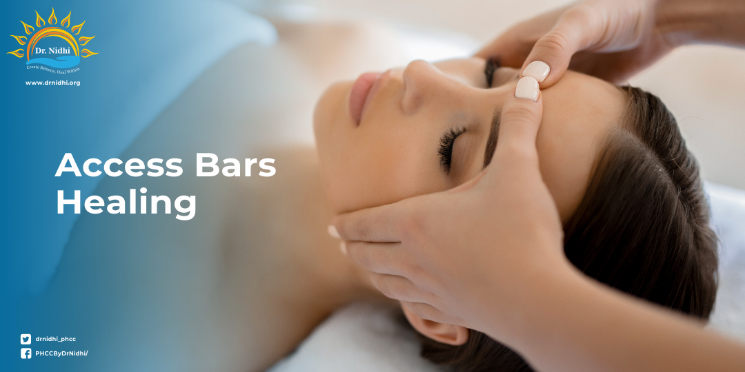 Healing with Access Bars | PHCC | Holistic Healing | Homeopathy | Dr. Nidhi | Access bars therapy |