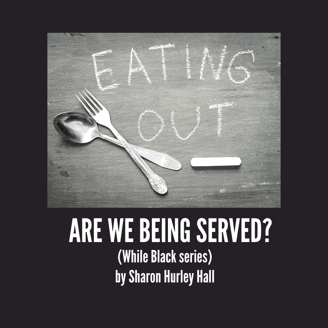 Cutlery — cover image for Are We Being Served: Eating Out While Black