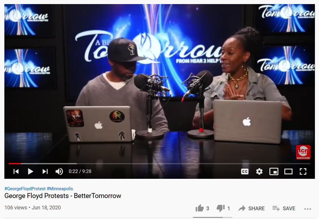 """""""George Floyd Protests—Better Tomorow"""" from TCNTV's Youtube channel."""