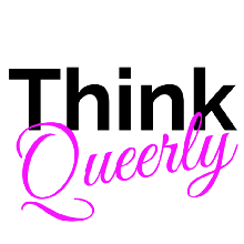 Th-Ink Queerly