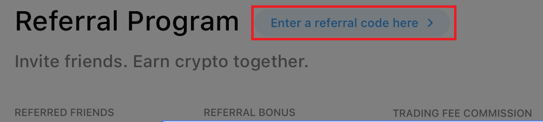 Crypto.com web exchange existing user introduce referral code