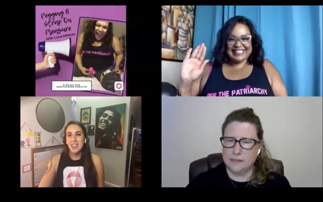 3 sex educators discuss pegging and strap on pleasure via video chat