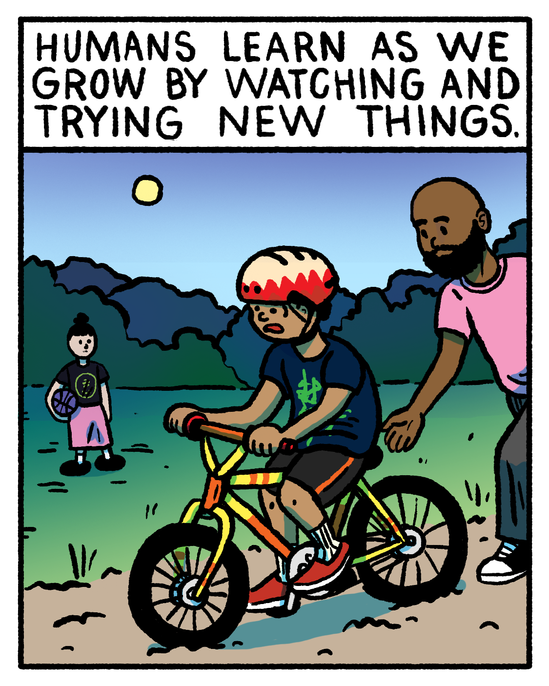 Humans learn and grow by learning and watching new things. Pictured: An illustration of a child learning how to ride a bicycle with adult supervision.