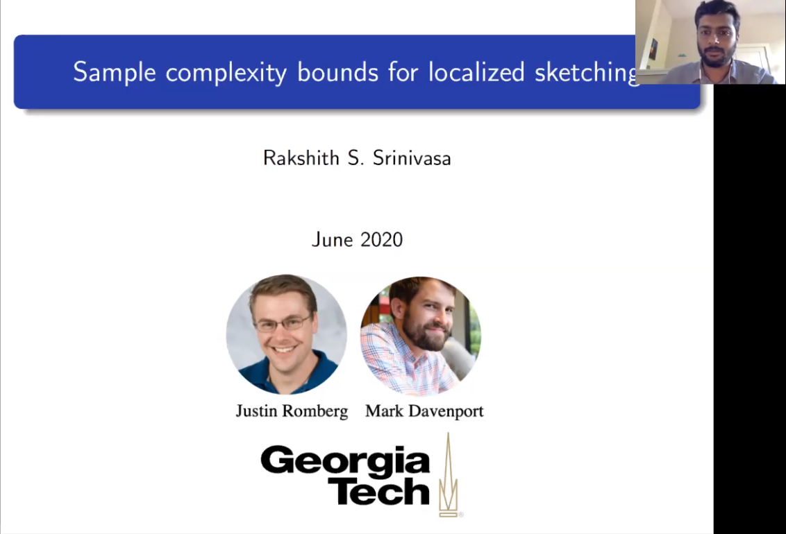 """Rakshith Srinivasa presenting """"Sample complexity bounds for localized sketching""""."""