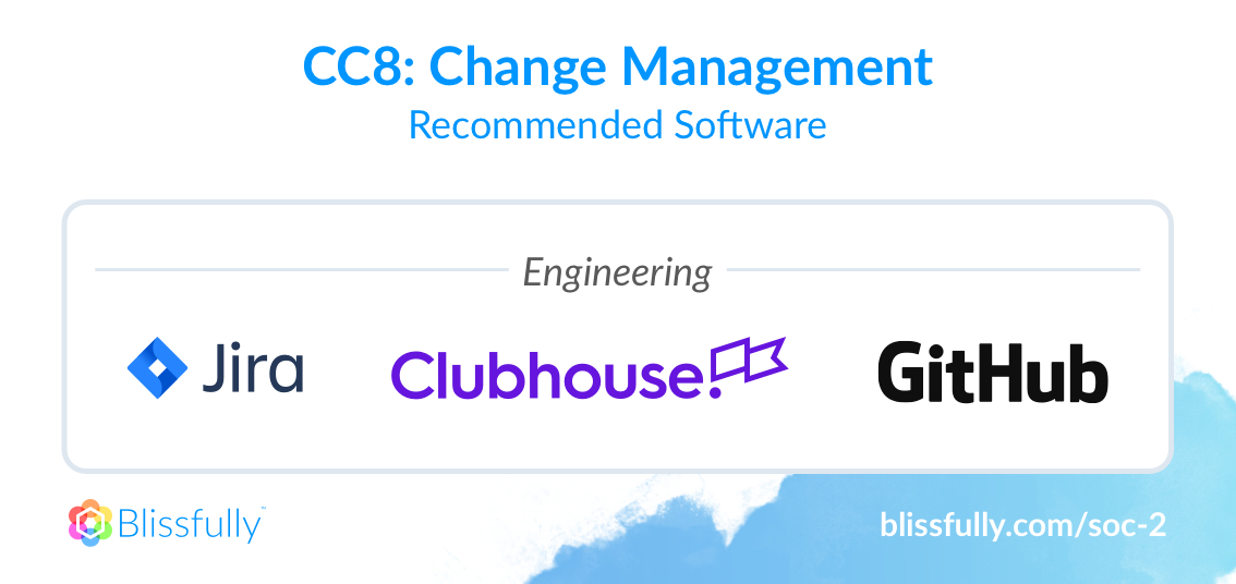 SOC 2 Common Criteria 8 Recommended Software