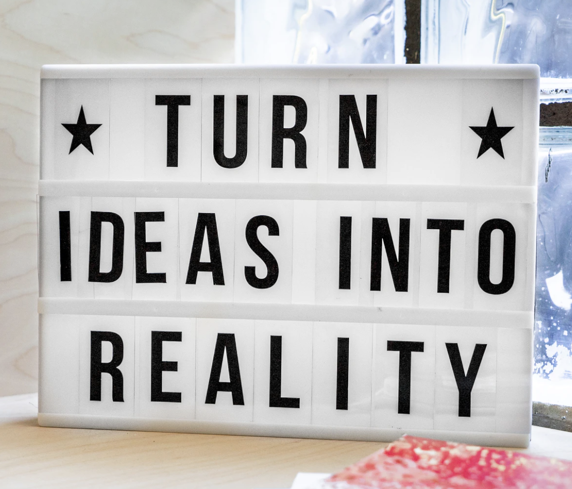 Image text: Turn Ideas Into Reality.