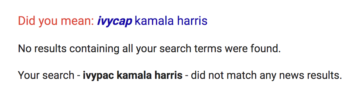 Did you mean: ivycap kamala harris. Your search 'ivypac kamala harris' did not match any news results.