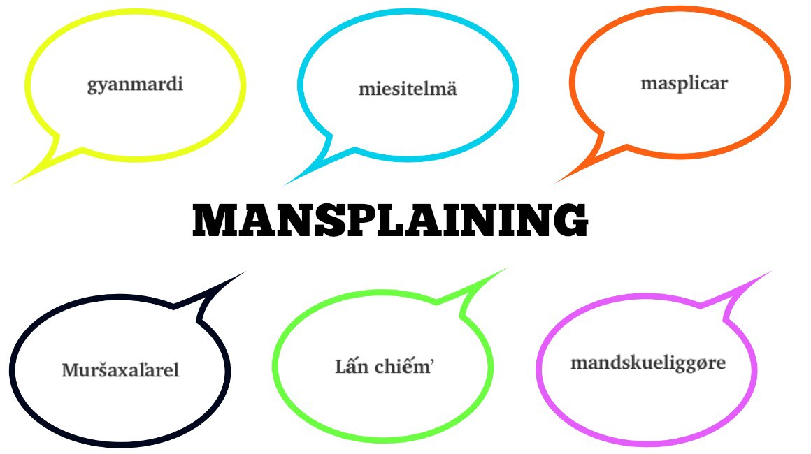 Your Global Mansplaining Dictionary In 34 Languages