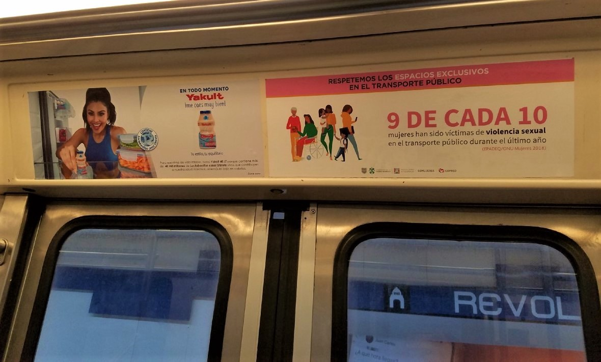 "Ad in a CDMX Metro train: ""9 out of 10 women have been victims of sexual violence in public transport during the last year."""