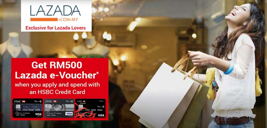 Get Up to RM500 Lazada e-Voucher* with HSBC Credit Card