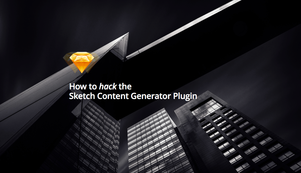 How to hack the Sketch Content Generator Plugin to use your own content