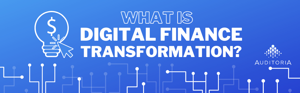 What is Digital Finance Transformation