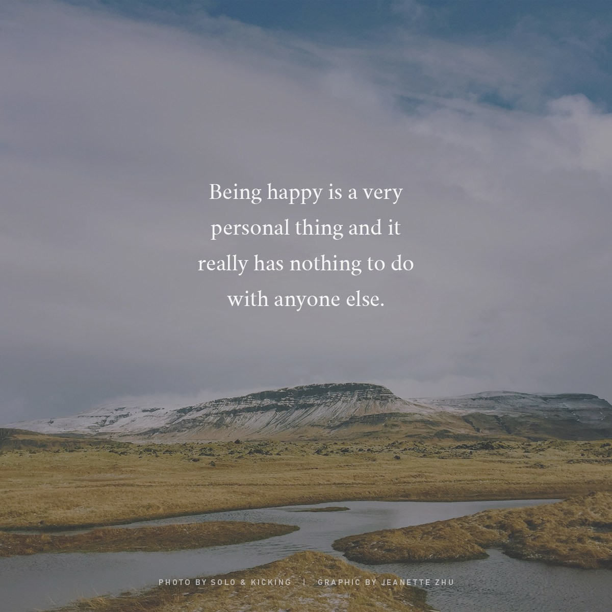 11 Best Alone But Happy Quotes Do You Want To Learn To Be Alone Or Do By Solo And Kicking Medium