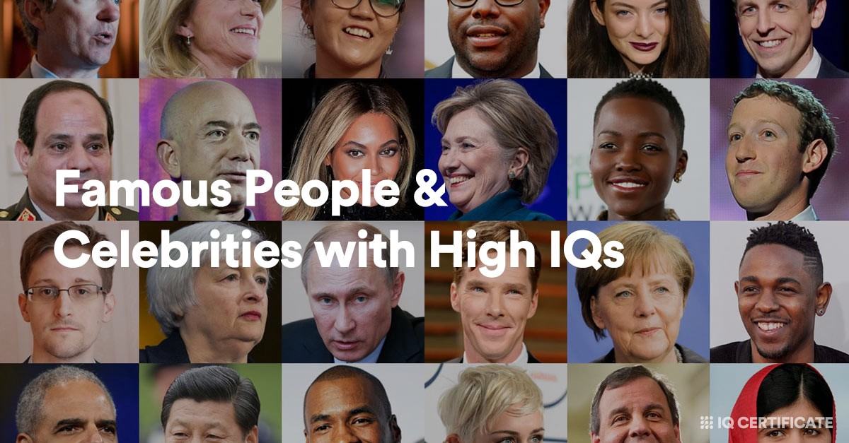 Famous People & Celebrities with High IQs
