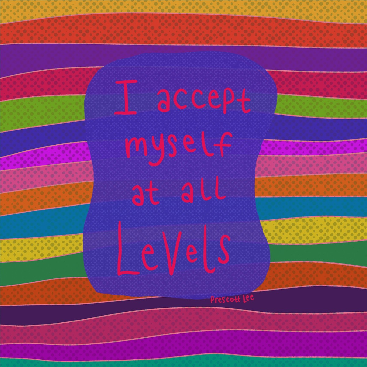 I accept myself at all levels