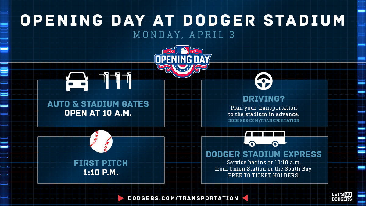 Arrive early for Monday's Opening Day - Dodger Insider