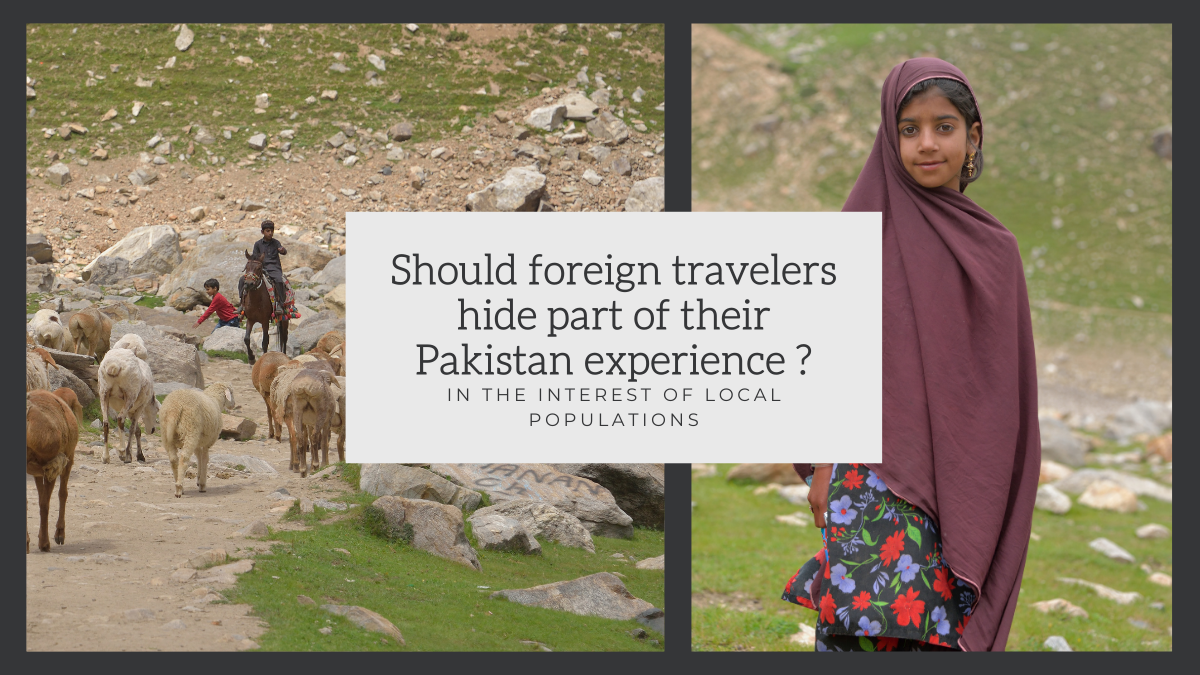 Should foreign travelers hide part of their Pakistan experience, in the interest of local populations? Islamophobia.