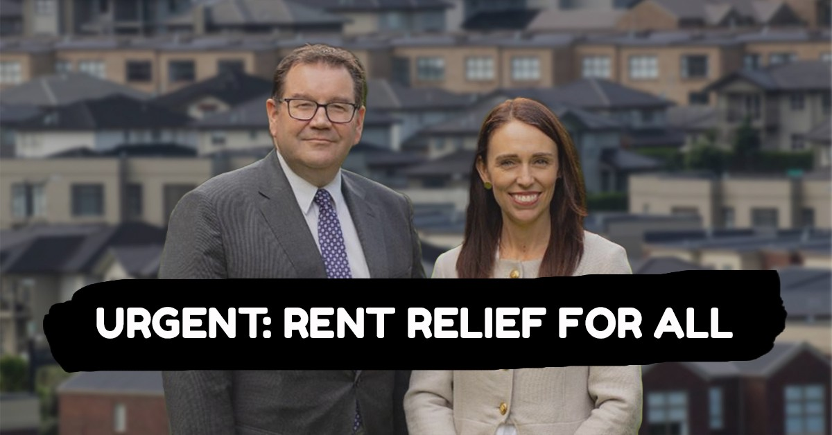 Jacinda Ardern and Grant Robertson stand in front of a backdrop of houses. Text reads: Urgent: Rent relief for all.