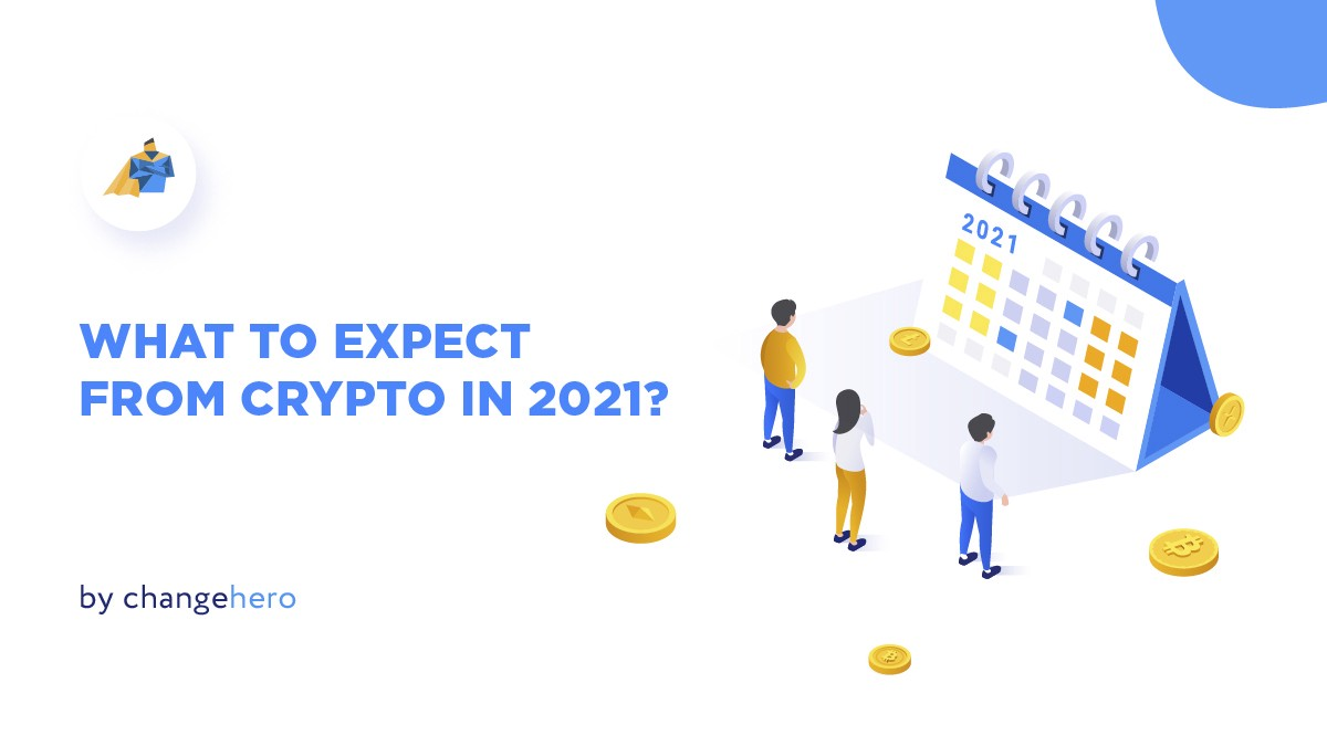 What to expect this year? Crypto predictions for 2021