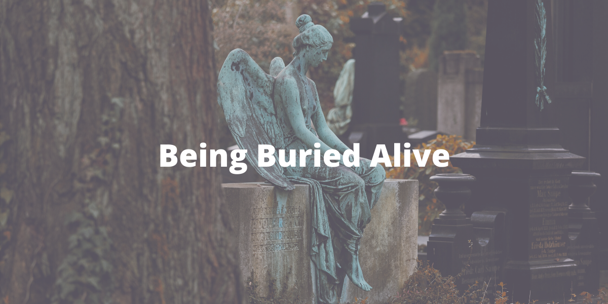 History being buried alive in a cemetary