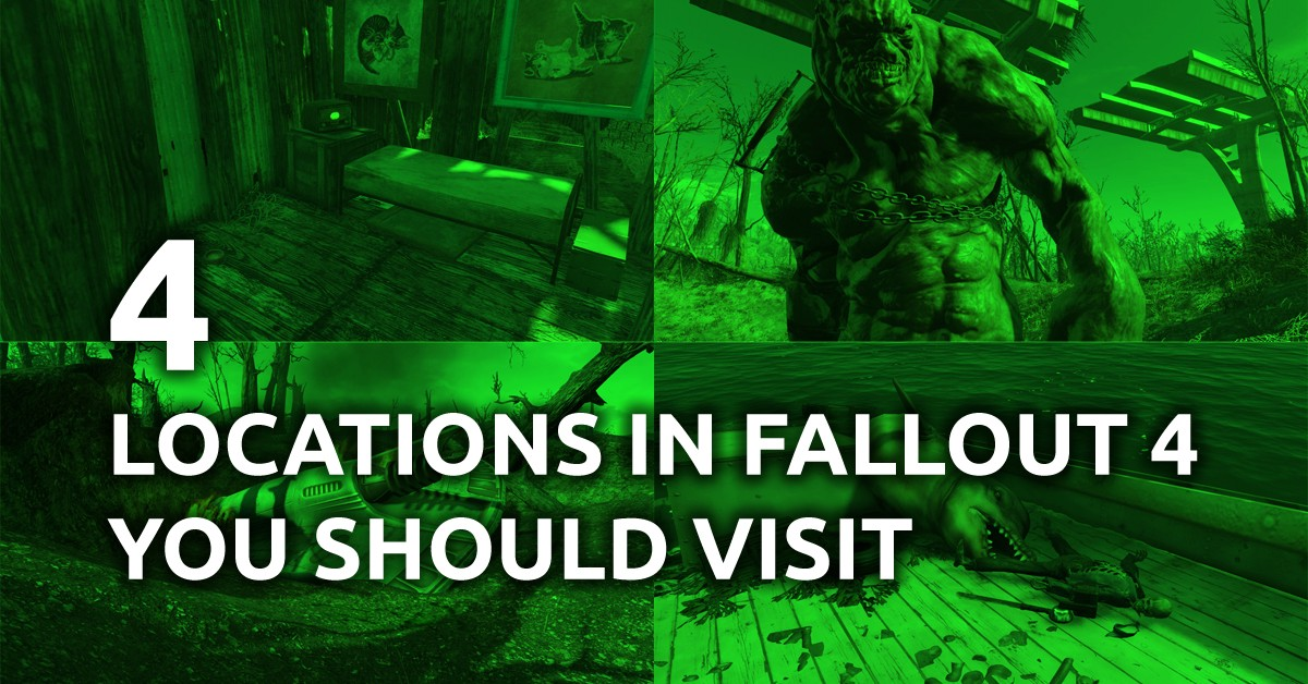 4 Locations in Fallout 4 You Should Visit - XboxDash - Medium